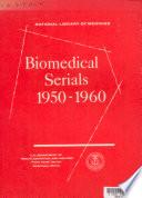 Biomedical Serials 1950 60