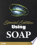 """""""Special Edition Using SOAP"""" by John Mueller"""