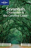 Savannah, Charleston & the Carolina Coast