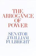 The Arrogance of Power Pdf/ePub eBook