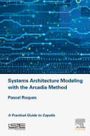Pdf Systems Architecture Modeling with the Arcadia Method