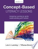 Concept Based Literacy Lessons