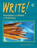 Write! Foundations and Models for Proficiency