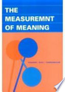 """""""The Measurement of Meaning"""" by Charles Egerton Osgood, George J. Suci, Percy H. Tannenbaum"""