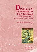DESARROLLO EN LA FRONTERA DEL BAJO GUADIANA: Documentos para ...