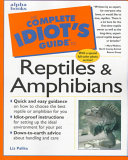 The Complete Idiot s Guide to Reptiles   Amphibians