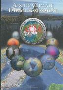 Arctic Climate Impact Assessment   Scientific Report