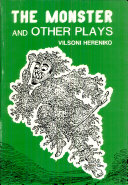 The Monster & Other Plays