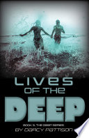 Lives of the Deep