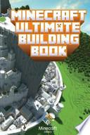 Minecraft: Ultimate Building Book