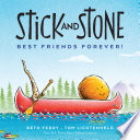 Stick and Stone  Best Friends Forever  Book PDF