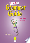 Cover of Blake's Grammar Guide for Primary Students
