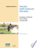 Pesticides Health Impacts And Alternatives Proceedings Of A Workshop Held In Colombo 24 January 2002 Book PDF