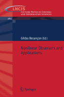 Nonlinear Observers and Applications
