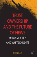 Trust Ownership and the Future of News Book