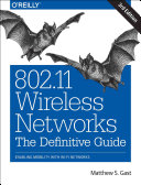 802 11 Wireless Networks The Definitive Guide Enabling Mobility With Wi Fi Networks