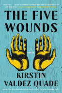Pdf The Five Wounds: A Novel