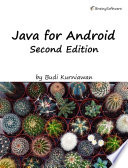 """""""Java for Android, Second Edition"""" by Budi Kurniawan"""