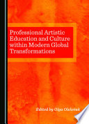Professional Artistic Education and Culture within Modern Global Transformations