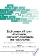 Environmental Impact Assessment  Technology Assessment  and Risk Analysis