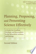 Planning Proposing And Presenting Science Effectively