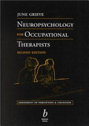 Neuropsychology for Occupational Therapists  Assessment of Perception and Cognition Second Edition Book