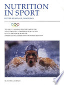 The Encyclopaedia of Sports Medicine  An IOC Medical Commission Publication  Nutrition in Sport Book