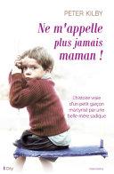 Ne m'appelle plus jamais maman ! Pdf/ePub eBook