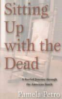 Sitting Up With The Dead: A Storied Journey through the American South Pdf/ePub eBook
