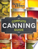 Better Homes And Gardens Complete Canning Guide