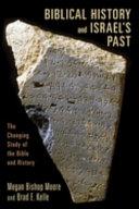 Biblical History and Israel S Past