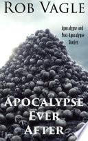 Apocalypse Ever After