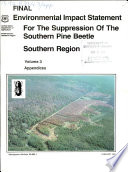 Final Environmental Impact Statement for the Suppression of the Southern Pine Beetle  Southern Region