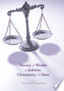Poverty And Wealth In Judaism Christianity And Islam
