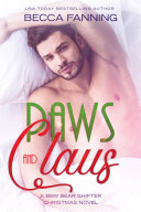 Paws And Claus (BBW Bear Shifter Christmas Romance Novel)