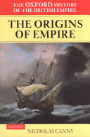 The Oxford History of the British Empire: Volume I: The Origins of Empire