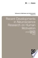 Recent Developments In Neuroscience Research On Human Motivation Book PDF