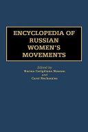 Encyclopedia of Russian Women's Movements