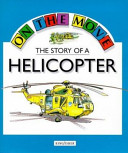 The Story of a Helicopter