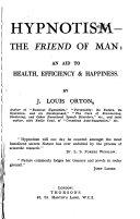 Hypnotism  the Friend of Man