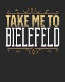 Take Me to Bielefeld