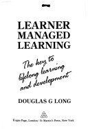 Learner managed learning
