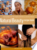 """Natural Beauty Recipe Book"" by Gill Farrer-Halls"