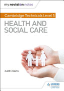 My Revision Notes  Cambridge Technicals Level 3 Health and Social Care