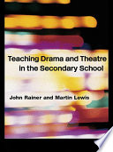 Teaching Drama and Theatre