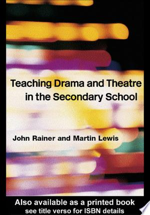 Download Teaching Drama and Theatre Free Books - Read Books