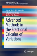 Advanced Methods in the Fractional Calculus of Variations