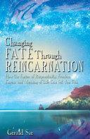 Changing Fate Through Reincarnation