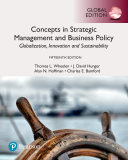 Concepts in Strategic Management and Business Policy  Globalization  Innovation and Sustainability  Global Edition