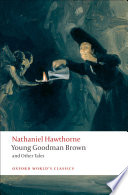 Young Goodman Brown and Other Tales